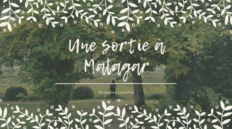 Une sortie à Malagar