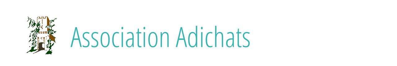 Un patrimoine à préserver avec Adichats