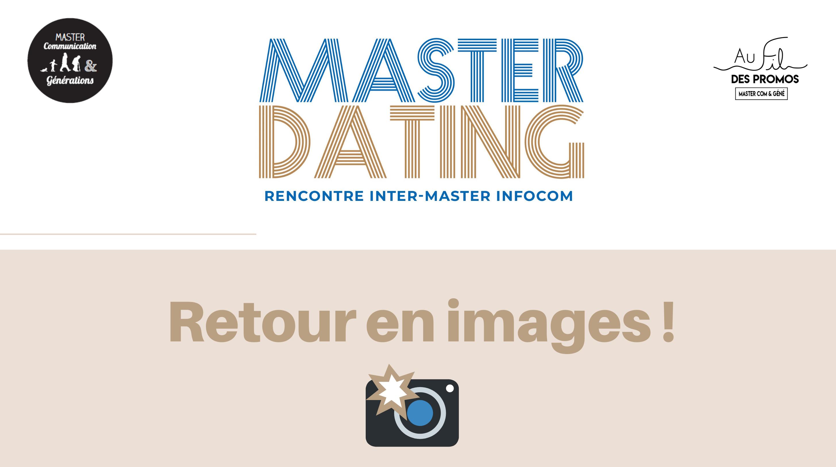 MASTER DATING : retour en images