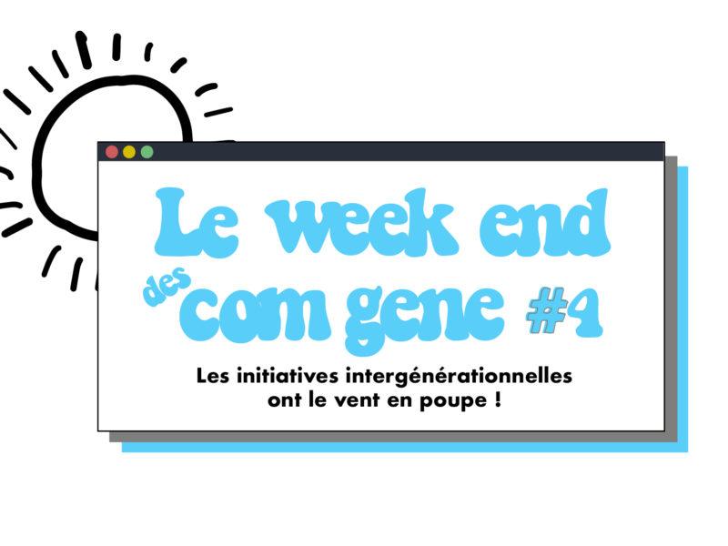 Le week-end des Com Gene #4