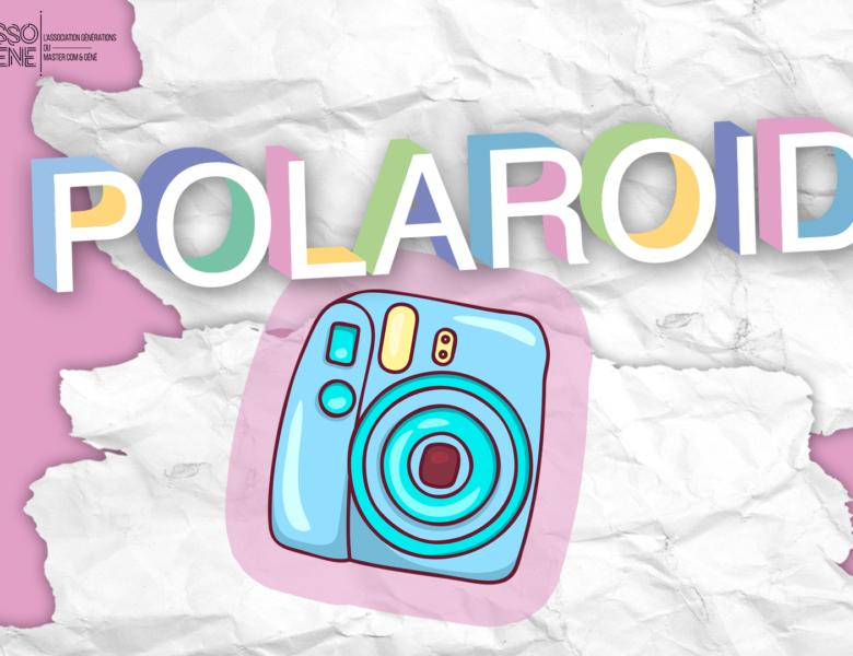 L'instant discute #3 : les objets intergénérationnels – le Polaroid